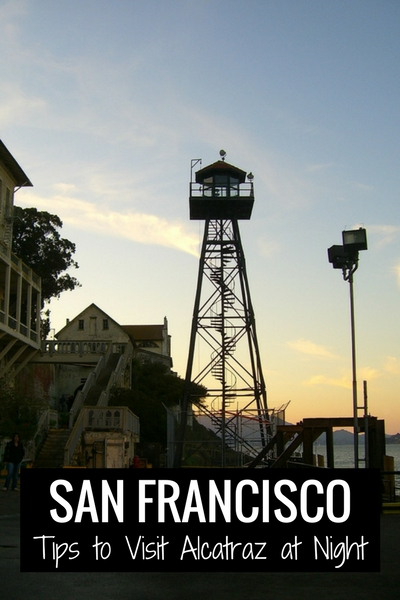 Alcatraz Night Tour An Insider S View On What To Expect
