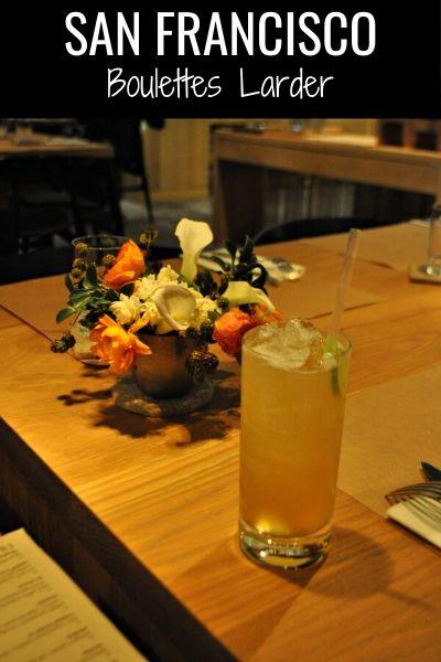 Boulette's Larder: One of the Top Restaurants in San Francisco