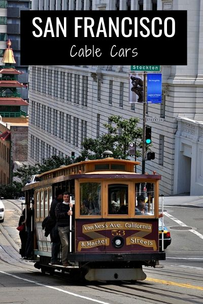 Cable Cars: Learn All About these San Francisco Rolling Attractions