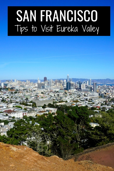 Eureka Valley in San Francisco: Top Things to See & Do
