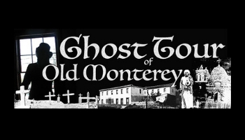 Ghost Tours Monterey