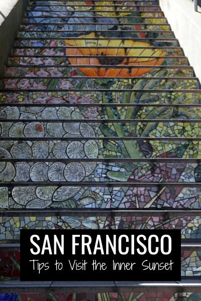 Inner Sunset: Tips to Visit this Hidden San Francisco District