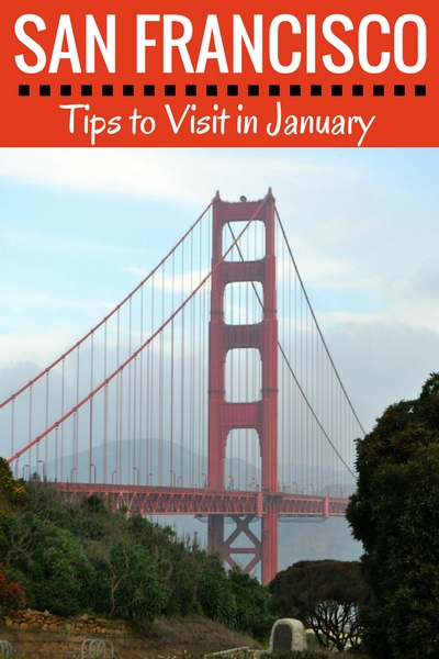 January in San Francisco: What to Wear, What's Happening, & Other Fun Ideas to Help Plan Your Vacation