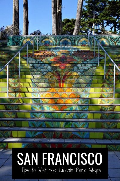 Lincoln Park Steps: Tips to Visit this San Francisco Hidden Gem