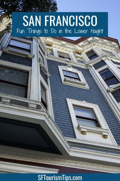 Lower Haight: Fun Things to See and Do in this San Francisco District