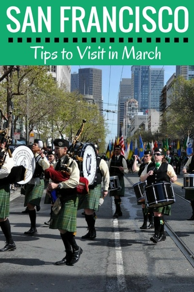 March in SF: Tips to Plan Your Vacation | Top San Francisco Attractions | Sporting Events | Things to Do