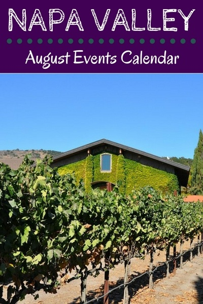 August Events in Napa: Festivals, Nightlife, and Wine Tasting