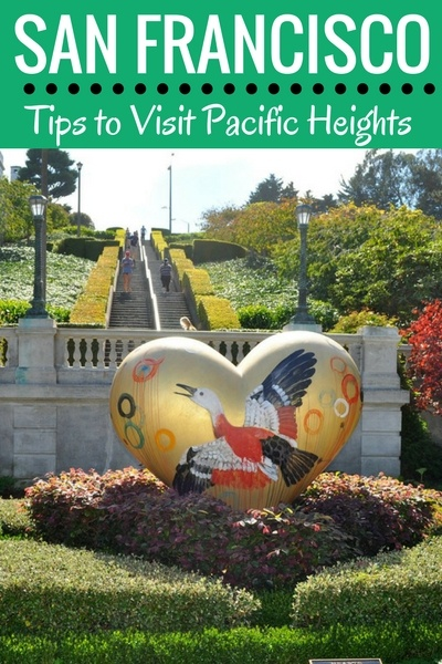 Tips to Visit Pacific Heights in SF: Things to Do, Where to Shop & Other Tips to Visit