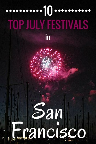 10 Top Festivals in San Francisco Every July