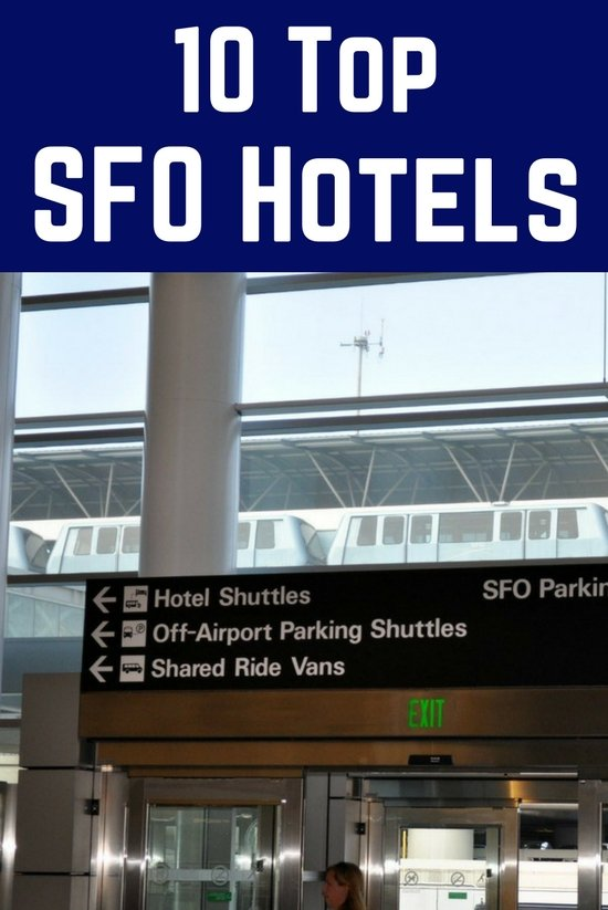 San Francisco Airport Hotels: 10 Top Picks