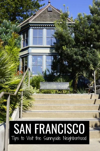 Sunnyside in San Francisco: Things to Do in this Off the Beaten Path Neighborhood