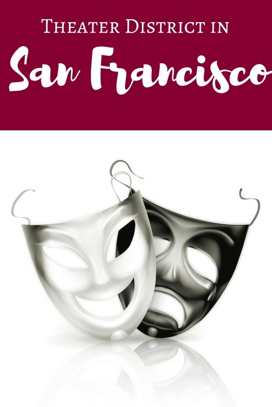 All About the Theater District in San Francisco