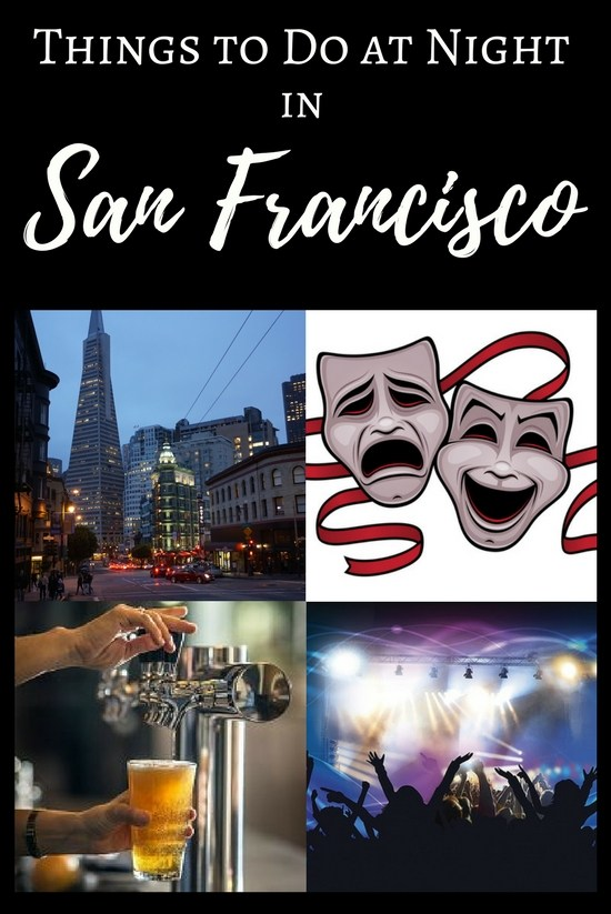 Things to Do at Night in San Francisco: Theater, Concerts, Shows & More