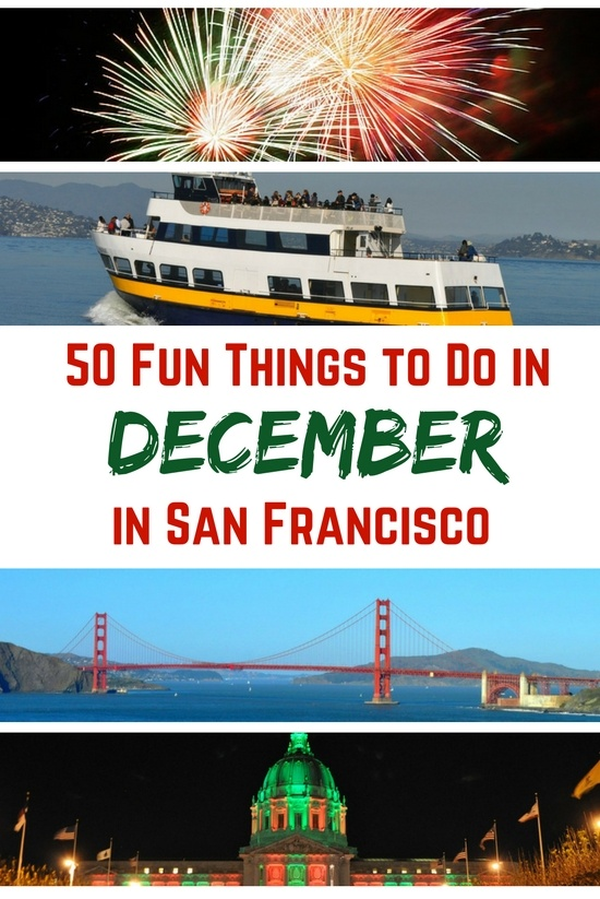 50+ Things to Do in San Francisco in December