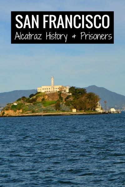 Alcatraz History SFO and Prisoner Details