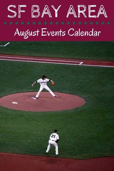 August Events in the SF Bay Area: Festivals, Baseball, Concerts, & More