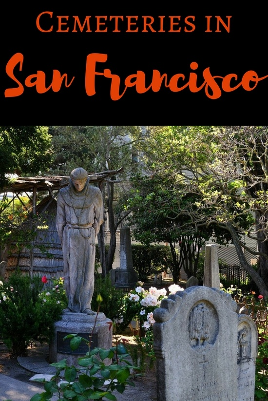 Cemeteries in San Francisco: Tips to Find & Visit these Sacred Gems