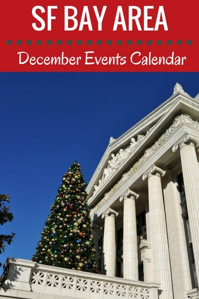 SF Bay: December Calendar of Events, Festials, Holiday Activities