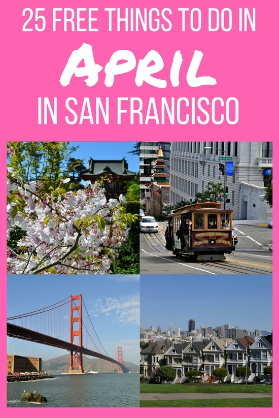 Free Things to Do in San Francisco in April: My 25 Favorites