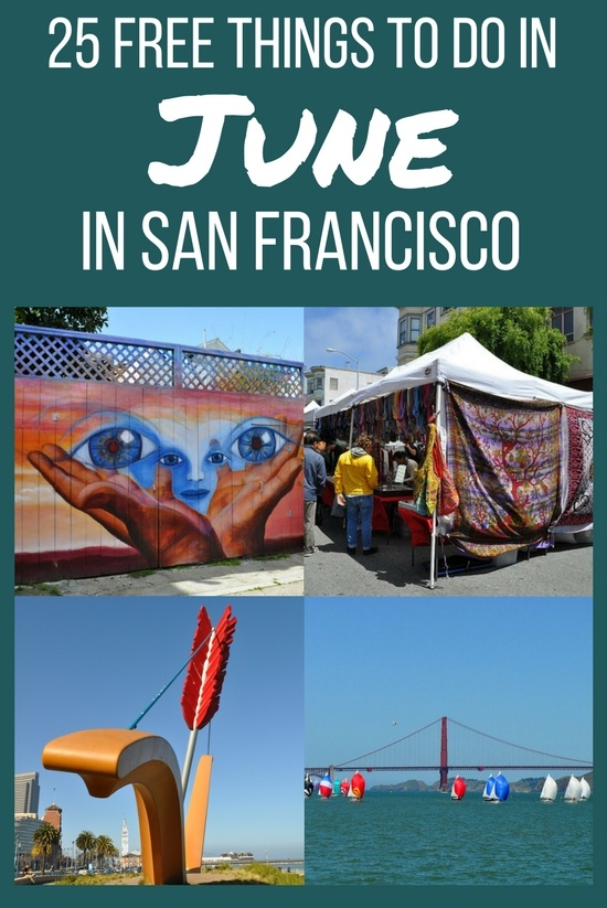 35442abf1cd3 Free Things to Do in San Francisco in June