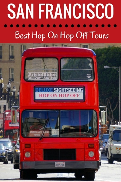 Hop On & Off Tours: My Top Picks in San Francisco