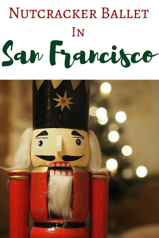 Nutcracker Ballet in San Francisco: Tickets & Tips to Attend a Show