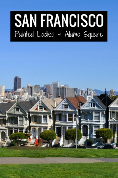 Painted Ladies of Alamo Square in SF