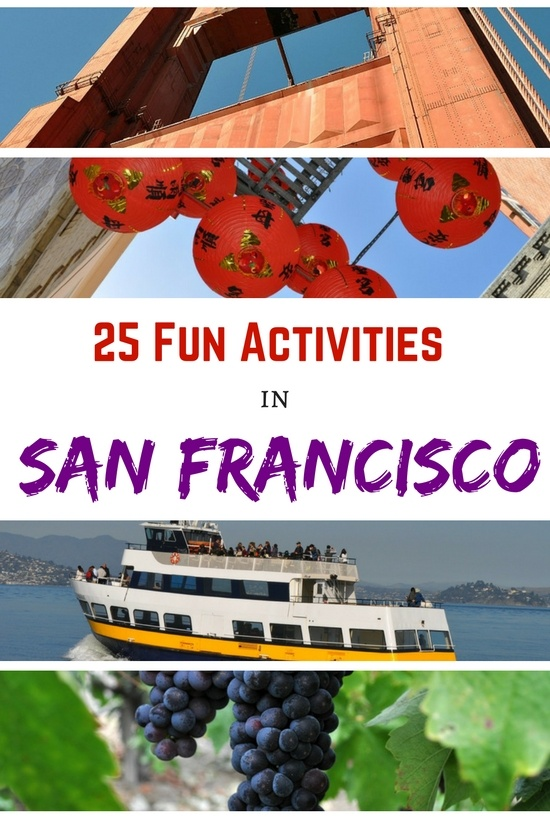 San Francisco Activities: 25 Fun Things to Do