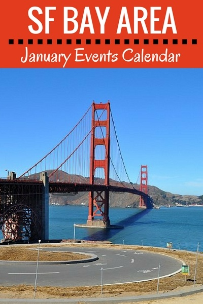 January in the SF Bay: Events, Festivals & Fun Things to Do