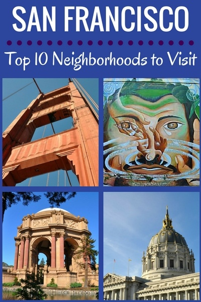 SF Districts: 10 Best Neighborhoods to Visit