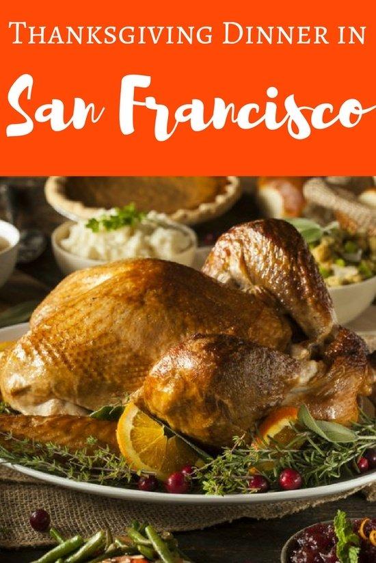 Thanksgiving Dinner in San Francisco: My Top Restaurant Picks
