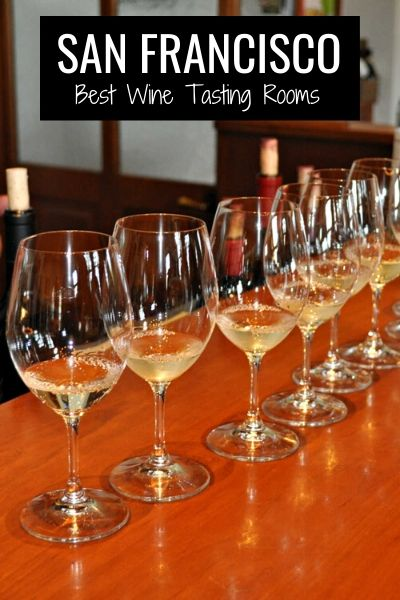 Wine Tasting Rooms in San Francisco: My 10 Top Picks