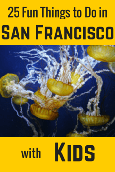 A graphic with 25 things to do with kids in SF.