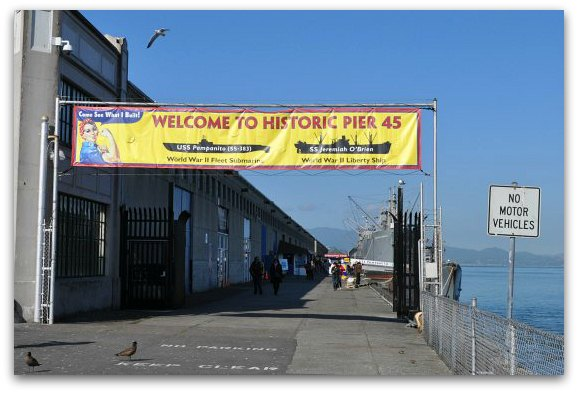The entrance sign to the historic Pier 45 in Fishermans Wharf.